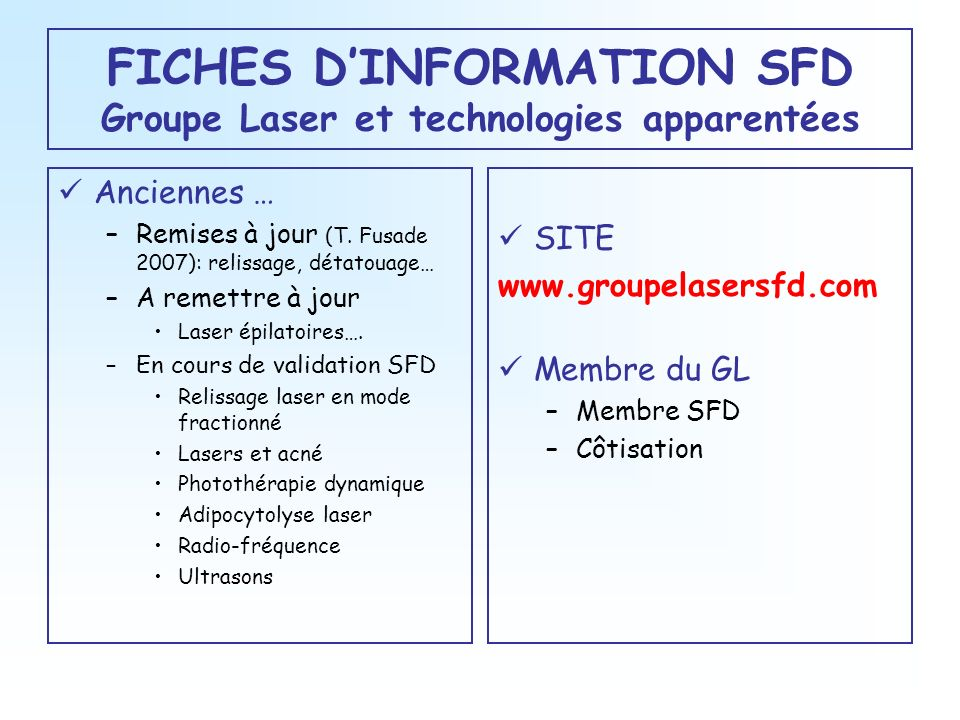 FICHES D'INFORMATION SFD Groupe Laser et technologies apparentées