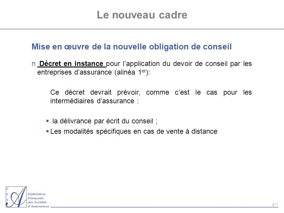 Le nouveau cadre Mise en œuvre de la nouvelle obligation de conseil
