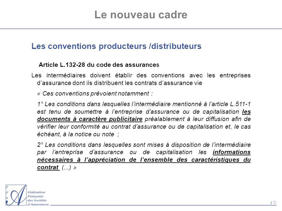 Le nouveau cadre Les conventions producteurs /distributeurs