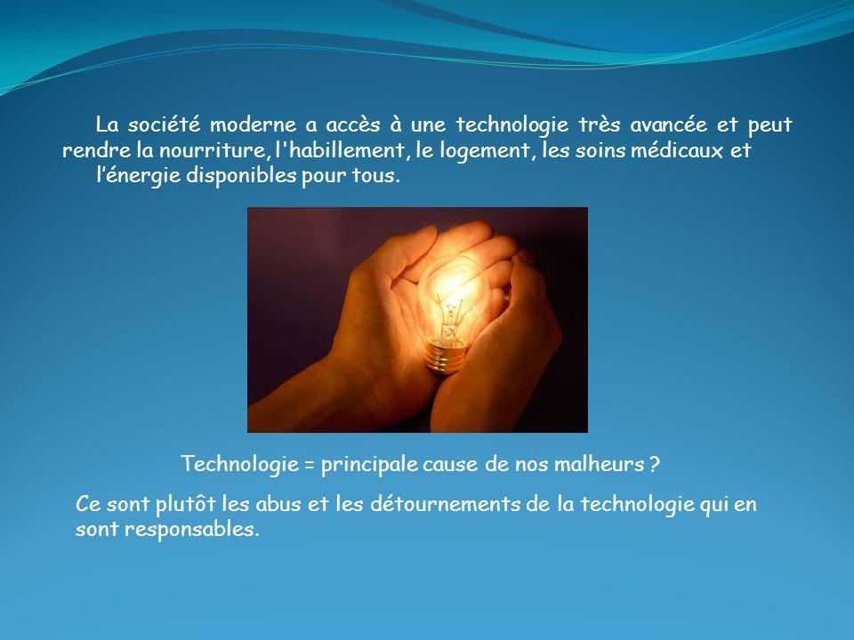Technologie = principale cause de nos malheurs