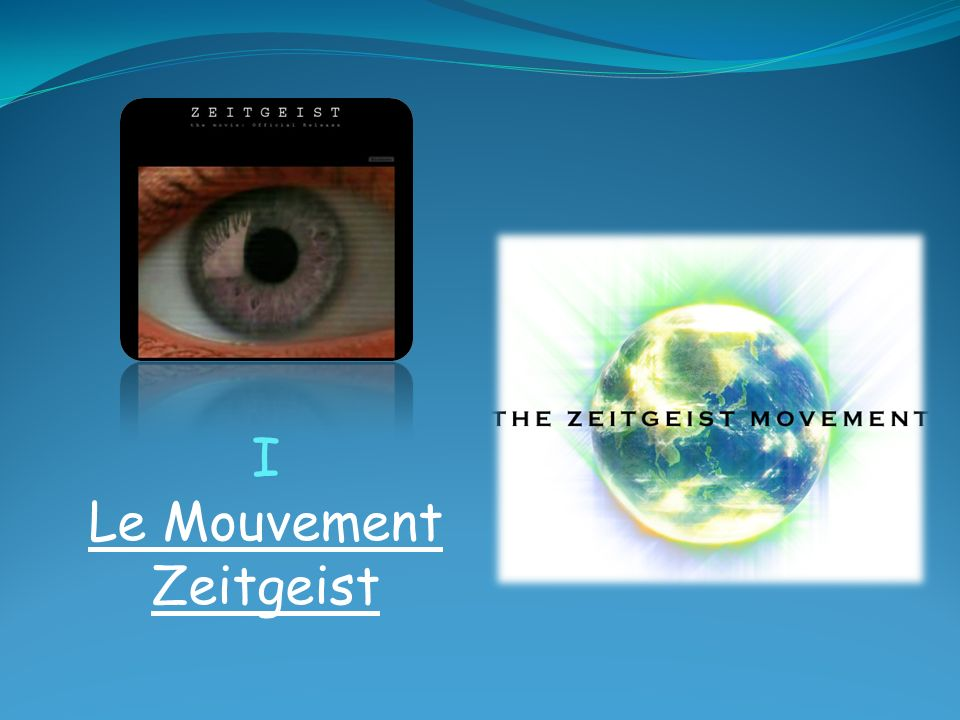 Le Mouvement Zeitgeist