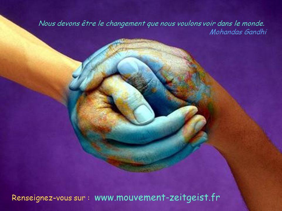 Renseignez-vous sur : www.mouvement-zeitgeist.fr