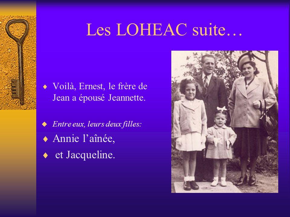 Les LOHEAC suite… Annie l'aînée, et Jacqueline.