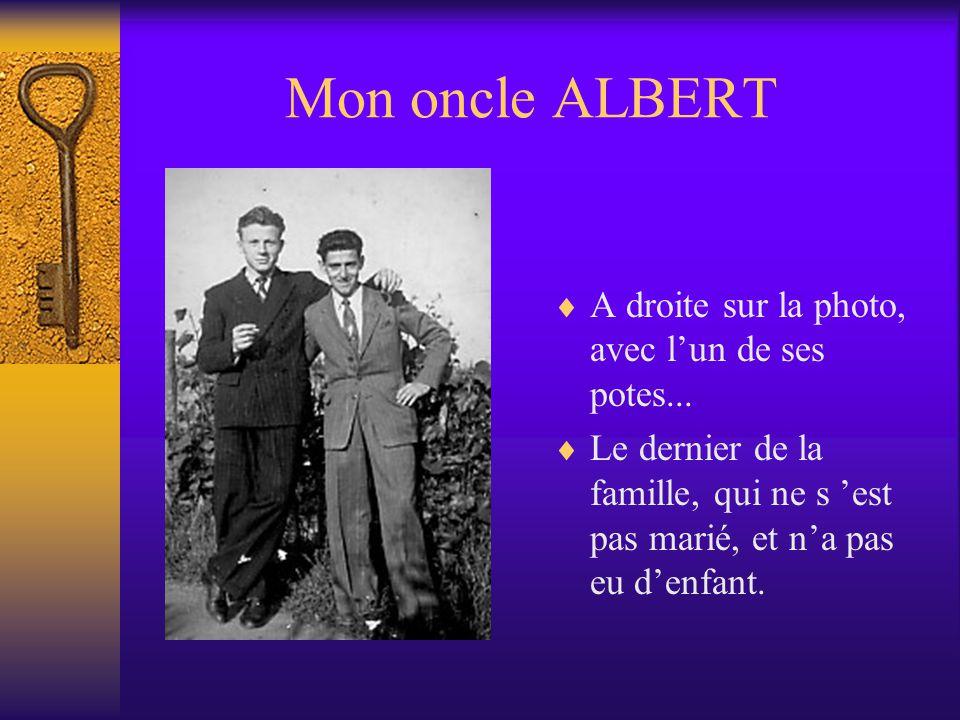 Mon oncle ALBERT A droite sur la photo, avec l'un de ses potes...