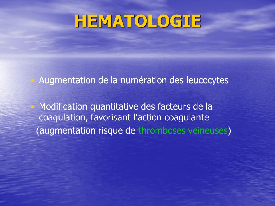 HEMATOLOGIE Augmentation de la numération des leucocytes
