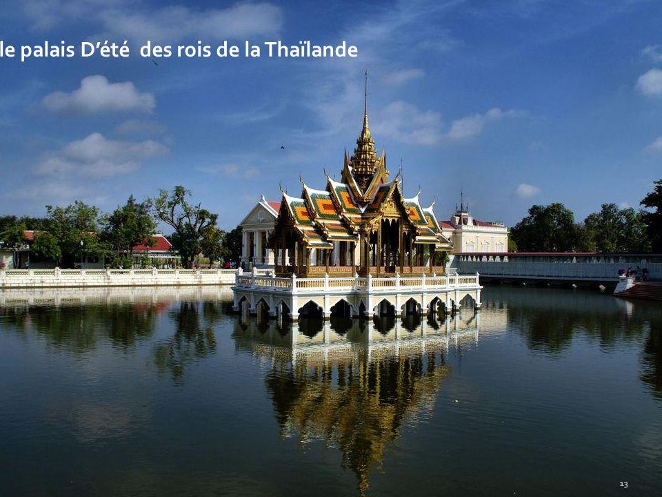 le palais D'été des rois de la Thaïlande