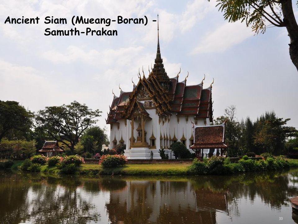 Ancient Siam (Mueang-Boran) - Samuth-Prakan
