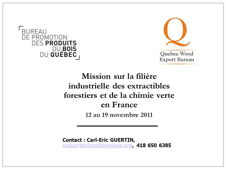1 Mission sur la filière industrielle des extractibles forestiers et de la chimie verte en France. 12 au 19 novembre 2011.