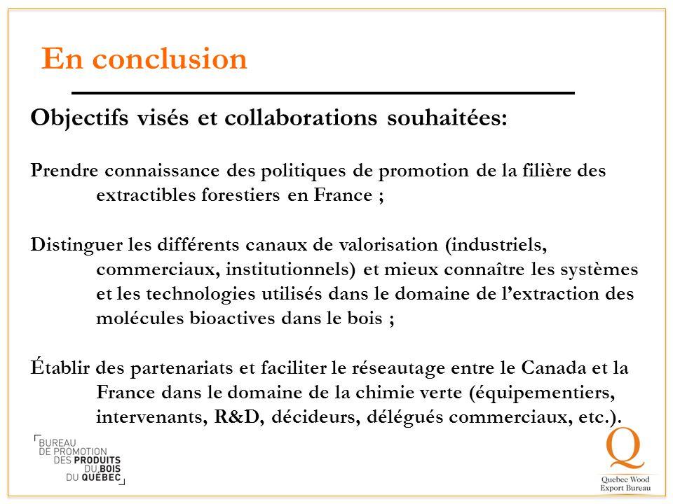 En conclusion Objectifs visés et collaborations souhaitées: