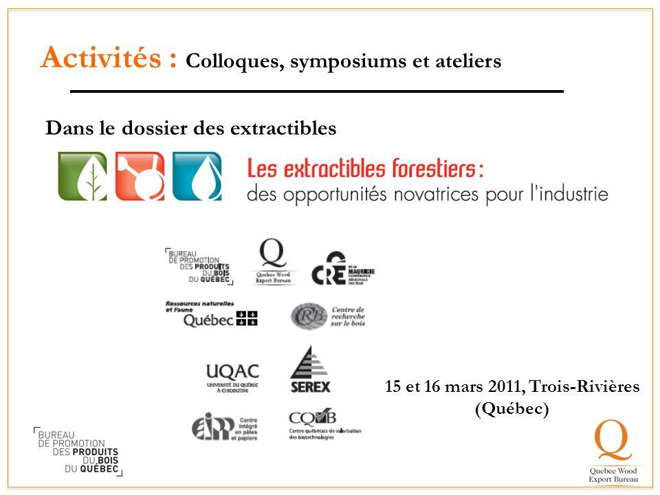 Plusieurs partenaires 15 et 16 mars 2011, Trois-Rivières (Québec)