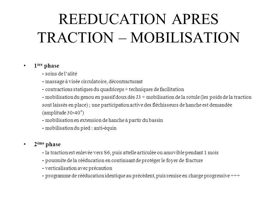 REEDUCATION APRES TRACTION – MOBILISATION