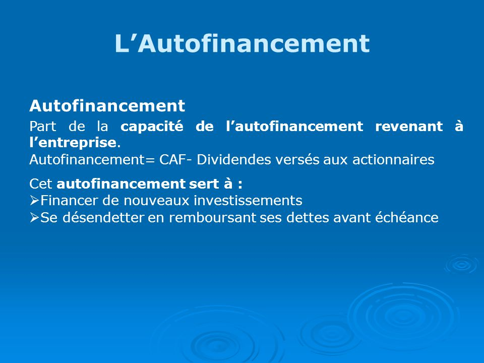 L'Autofinancement Autofinancement