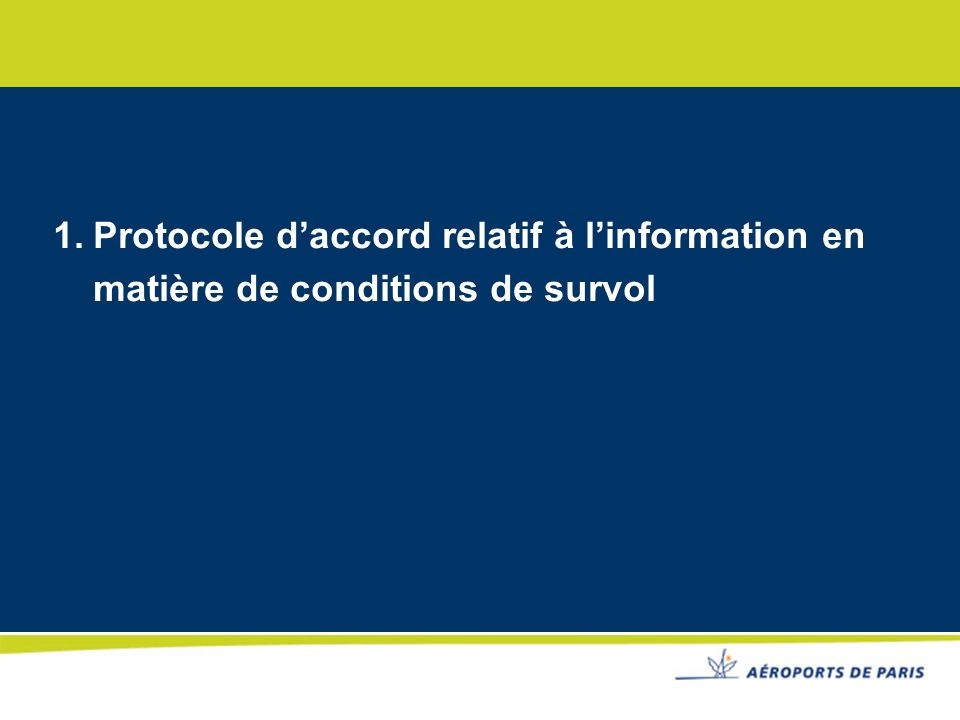 Protocole d'accord relatif à l'information en matière de conditions de survol
