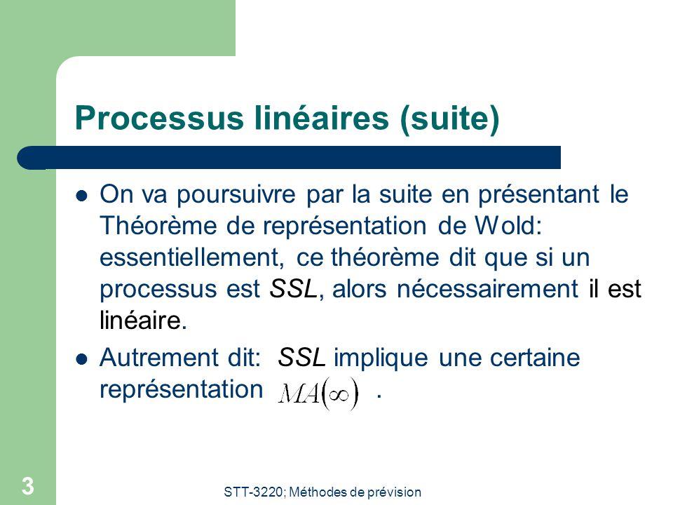 Processus linéaires (suite)