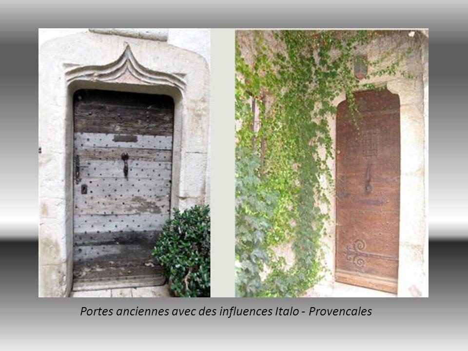 Portes anciennes avec des influences Italo - Provencales