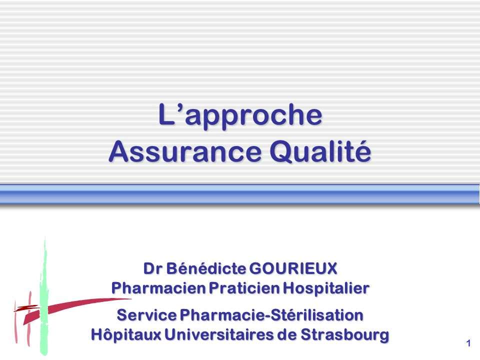 L'approche Assurance Qualité