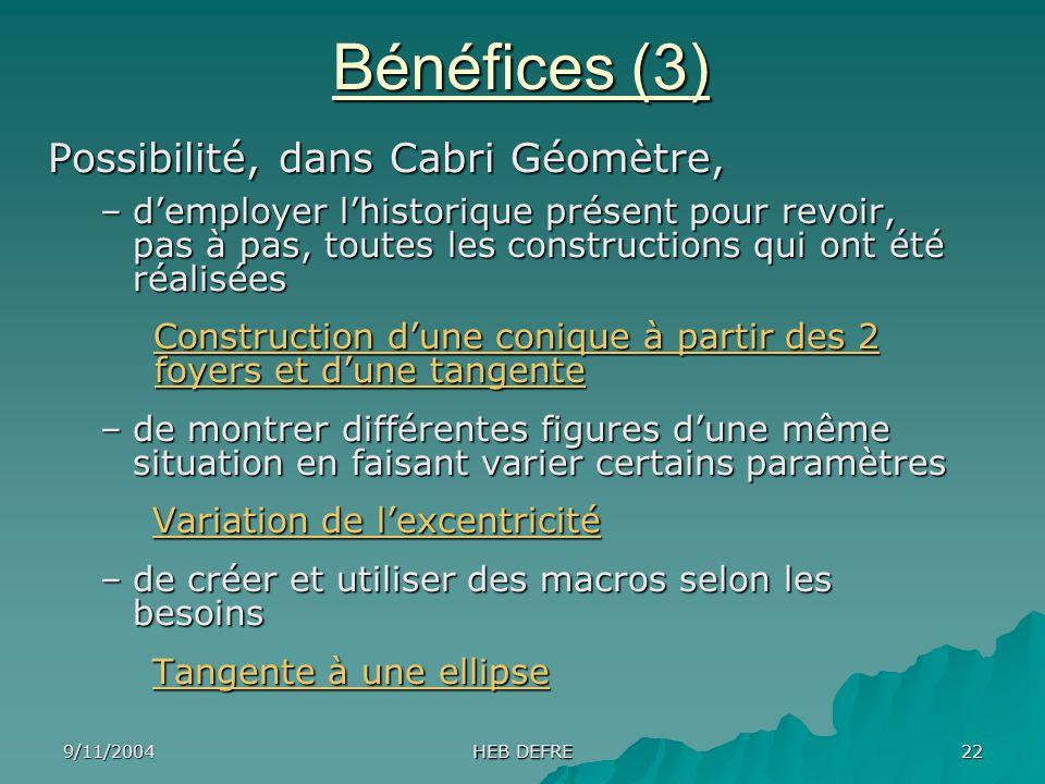 Bénéfices (3) Possibilité, dans Cabri Géomètre,