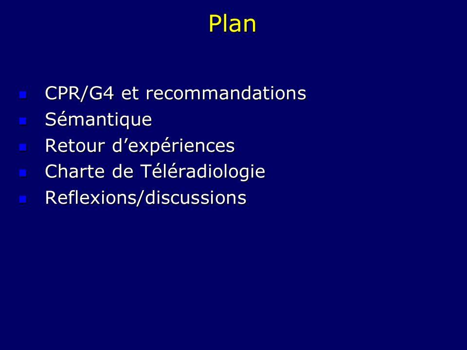 Plan CPR/G4 et recommandations Sémantique Retour d'expériences