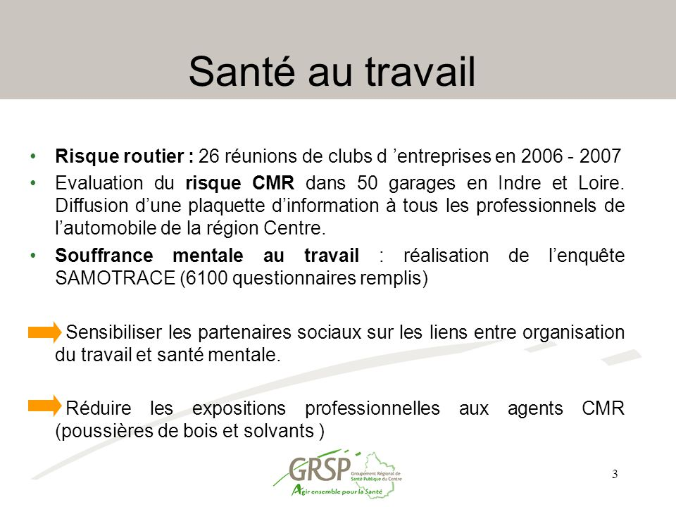 Santé au travail Risque routier : 26 réunions de clubs d 'entreprises en 2006 - 2007.