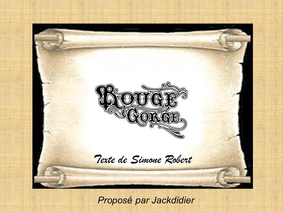 Texte de Simone Robert Proposé par Jackdidier