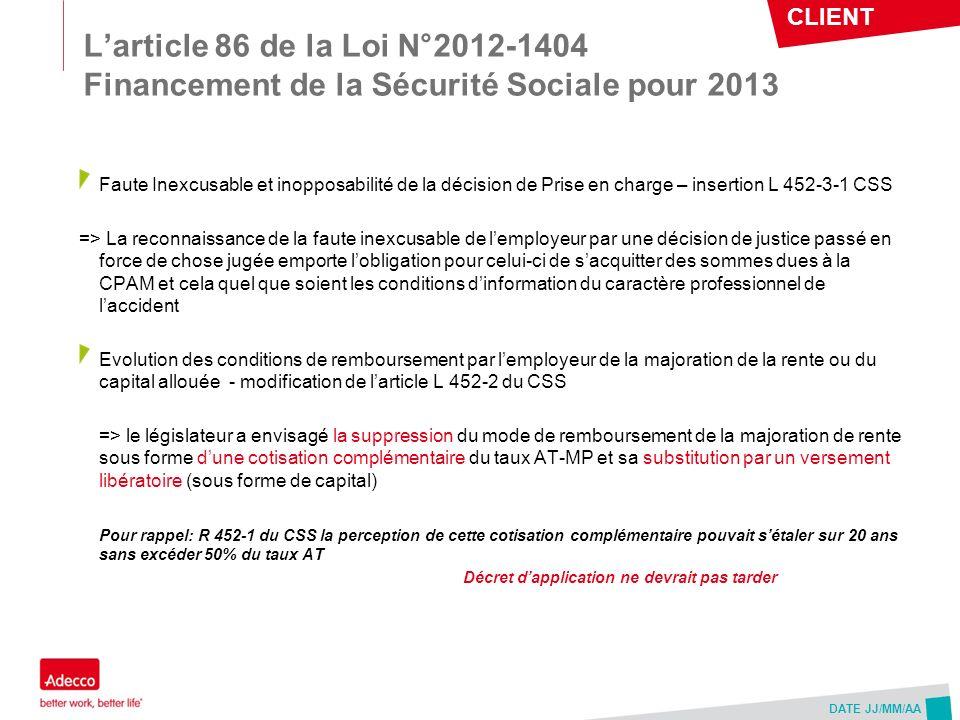 L'article 86 de la Loi N°2012-1404 Financement de la Sécurité Sociale pour 2013