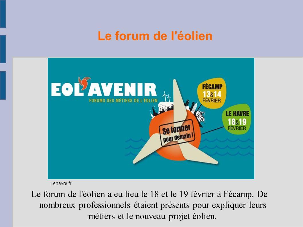 Le forum de l éolien Lehavre.fr.