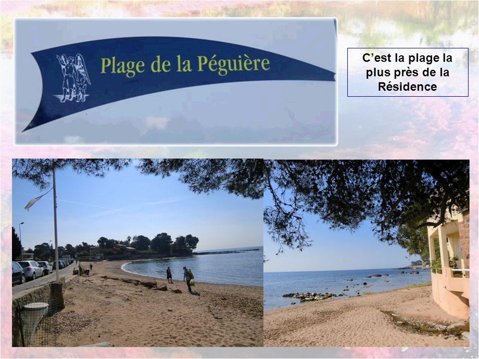 C'est la plage la plus près de la Résidence