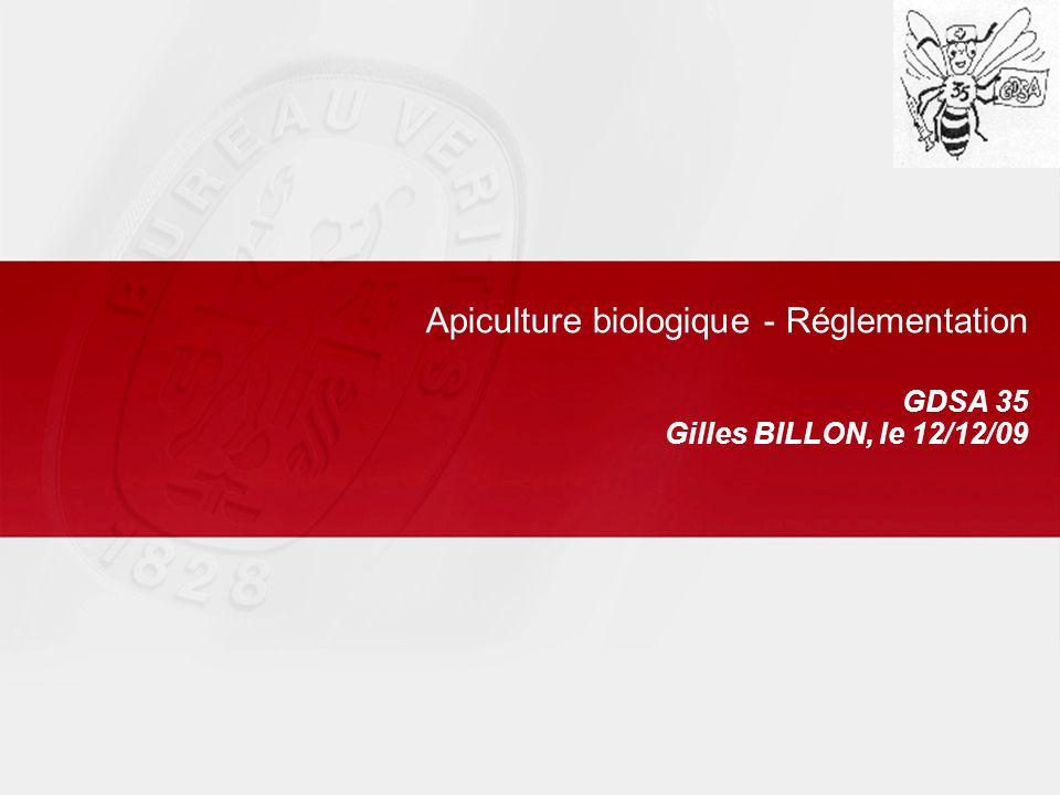 Apiculture biologique - Réglementation