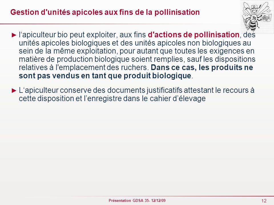 Gestion d unités apicoles aux fins de la pollinisation