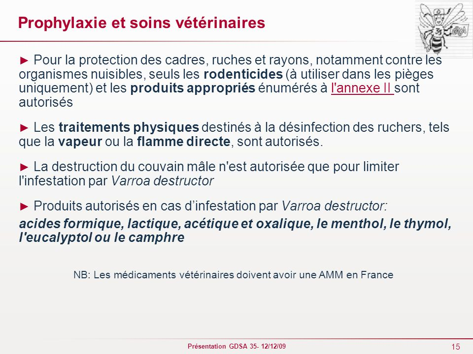 Prophylaxie et soins vétérinaires