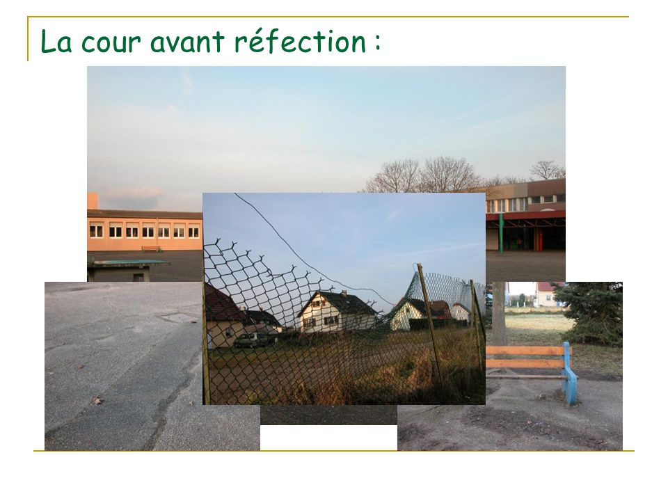La cour avant réfection :