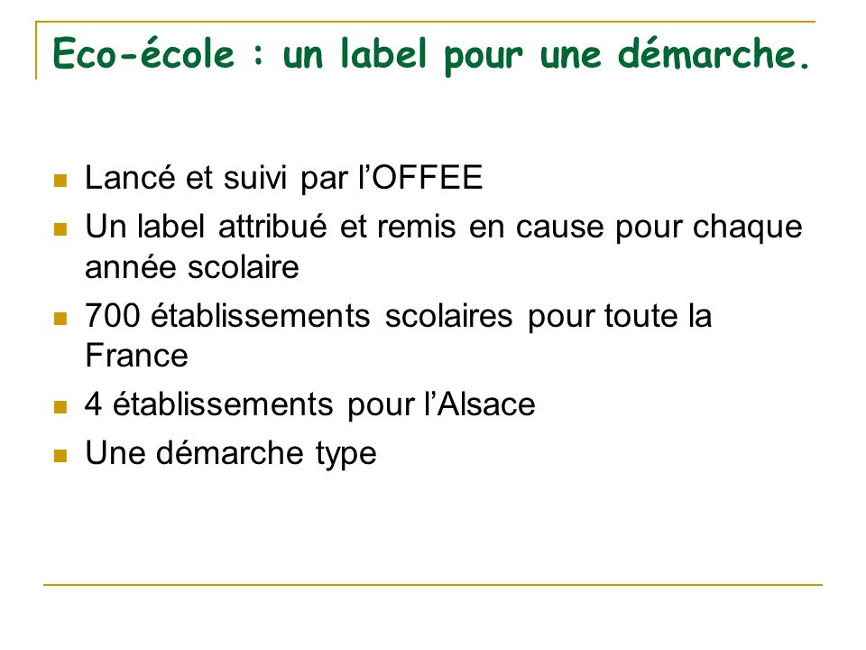 Eco-école : un label pour une démarche.