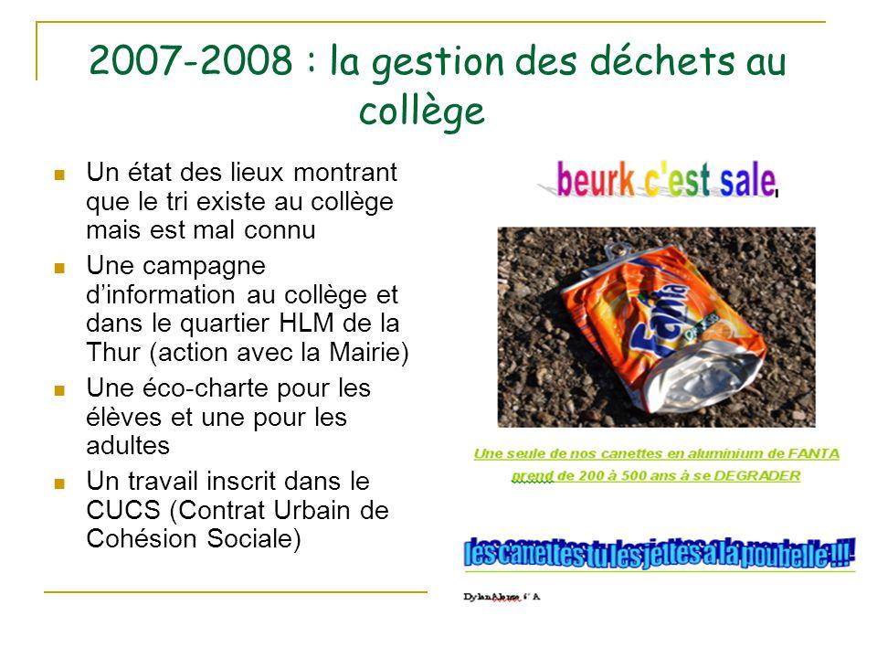 2007-2008 : la gestion des déchets au collège
