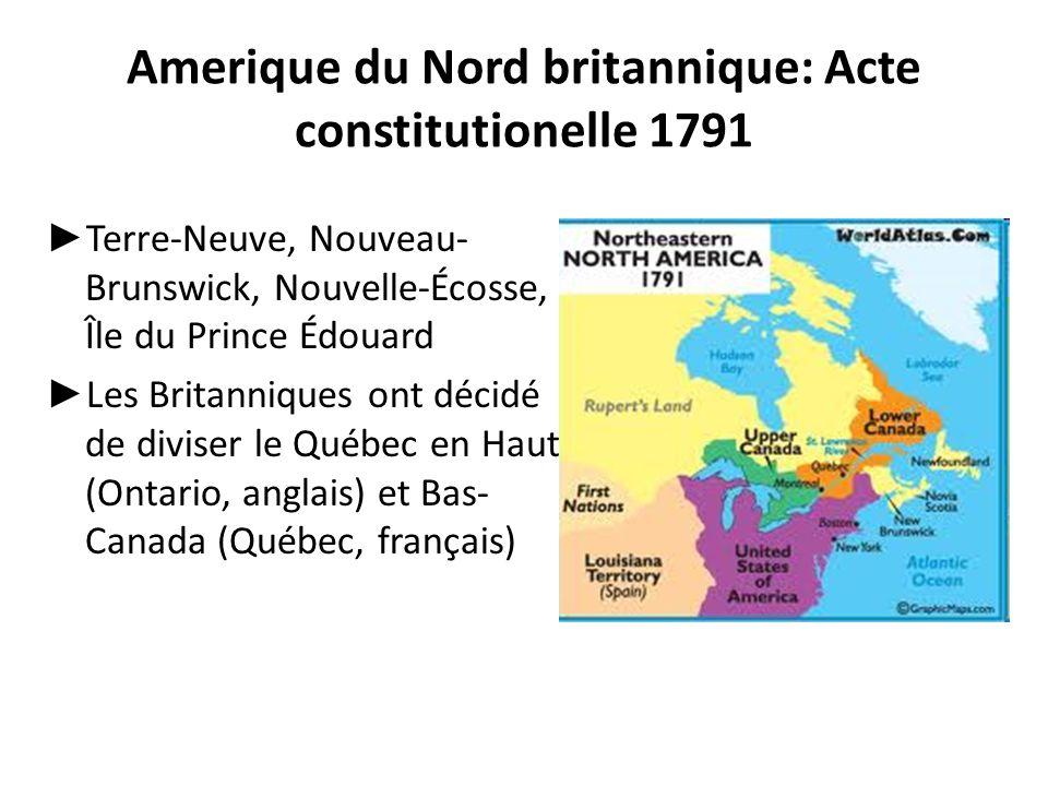 Amerique du Nord britannique: Acte constitutionelle 1791