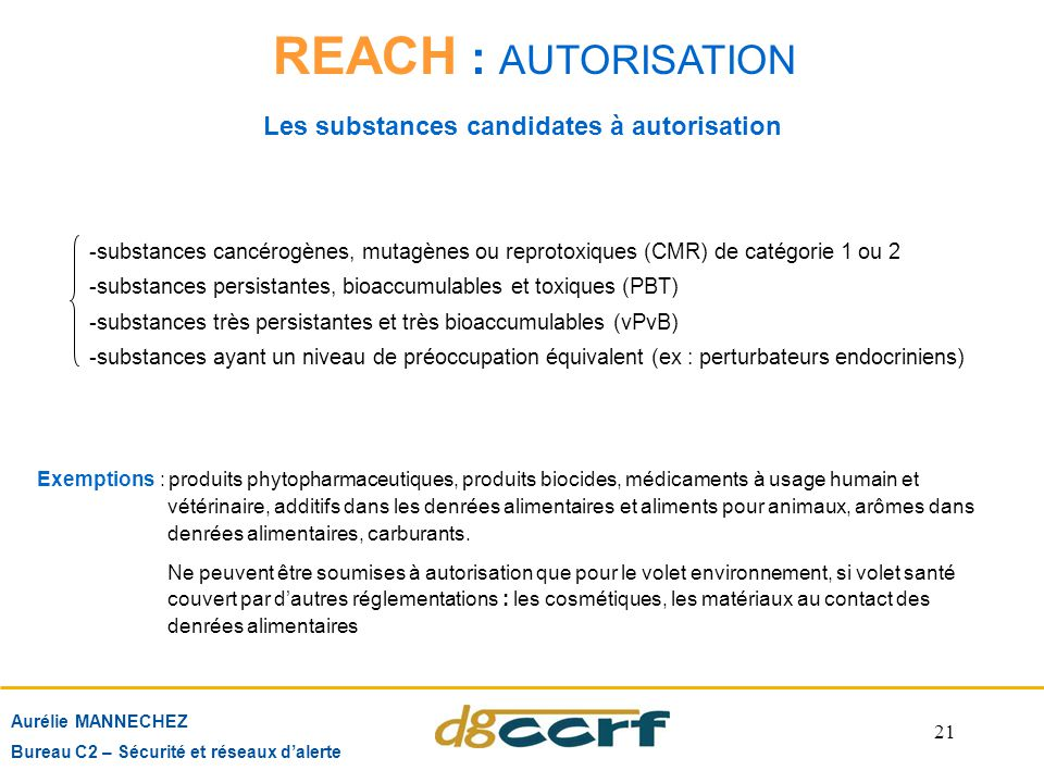 REACH : AUTORISATION Les substances candidates à autorisation