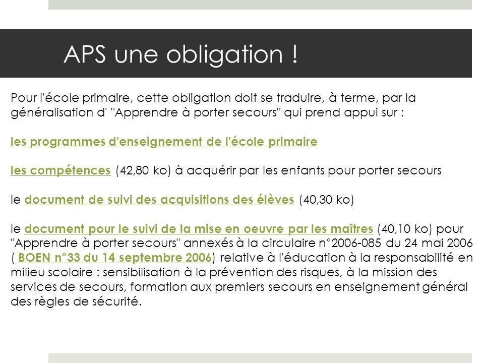 APS une obligation !