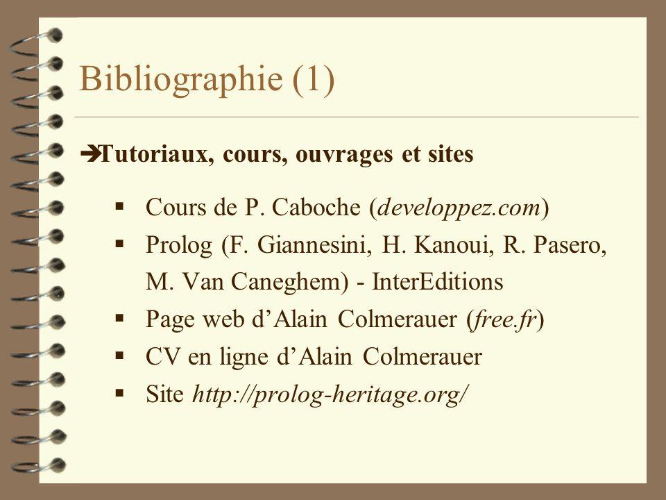 Bibliographie (1) Tutoriaux, cours, ouvrages et sites