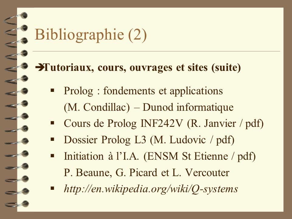 Bibliographie (2) Tutoriaux, cours, ouvrages et sites (suite)