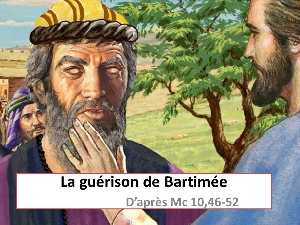 La guérison de Bartimée