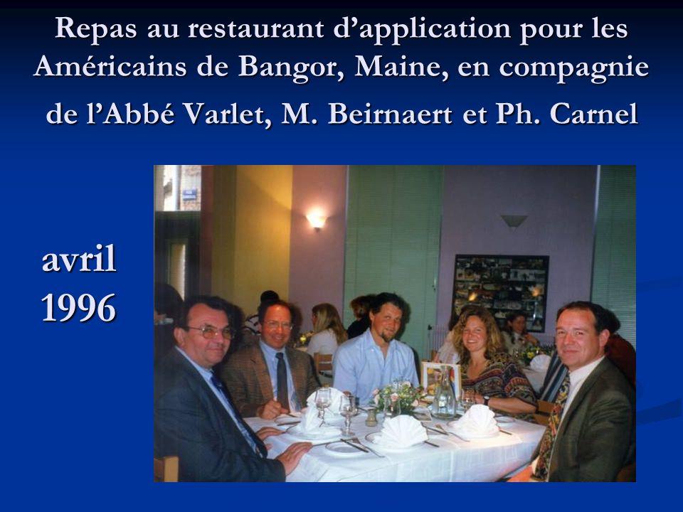 Repas au restaurant d'application pour les Américains de Bangor, Maine, en compagnie de l'Abbé Varlet, M. Beirnaert et Ph. Carnel