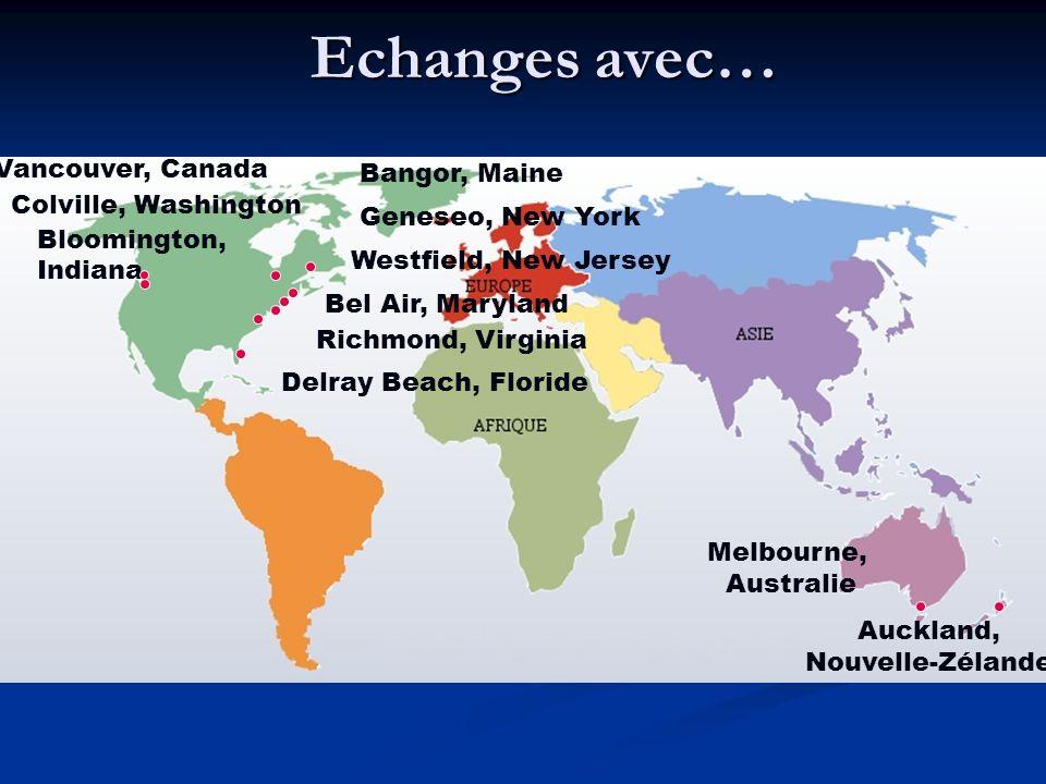 Echanges avec… Vancouver, Canada Bangor, Maine Colville, Washington