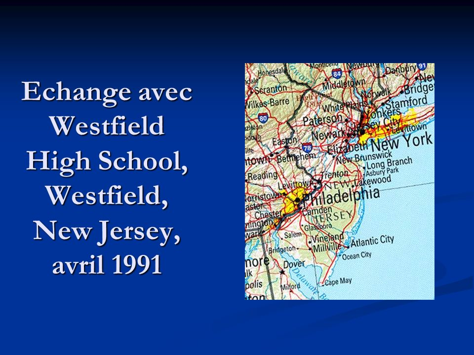 Echange avec Westfield High School, Westfield, New Jersey, avril 1991