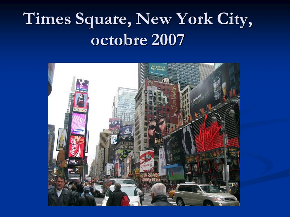 Times Square, New York City, octobre 2007