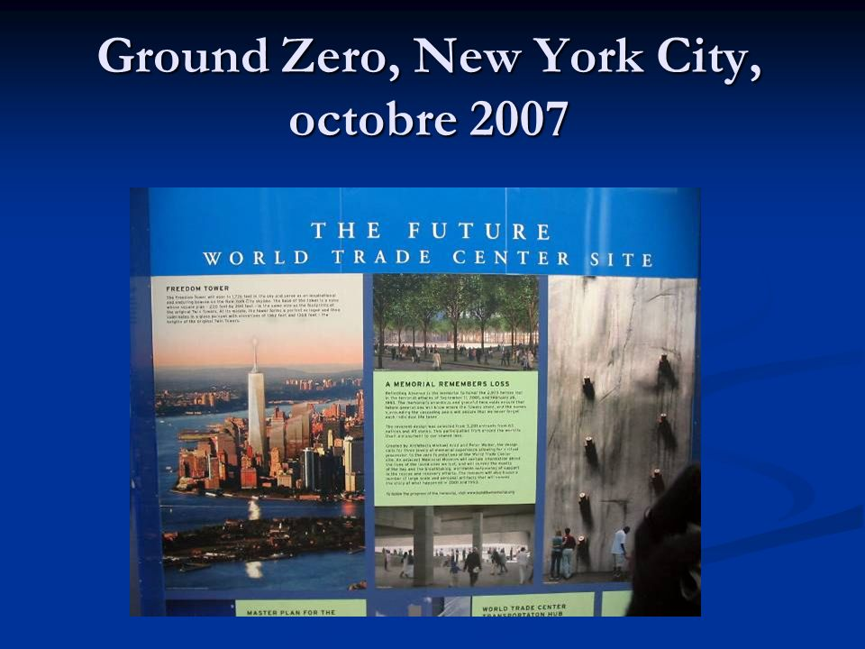 Ground Zero, New York City, octobre 2007