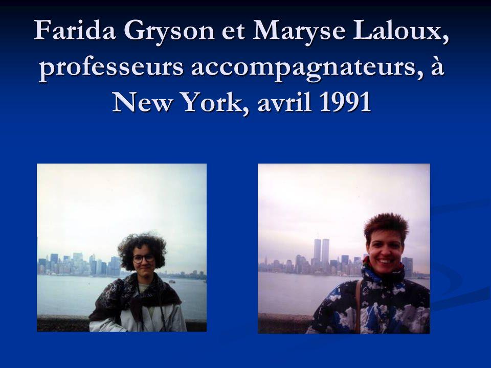 Farida Gryson et Maryse Laloux, professeurs accompagnateurs, à New York, avril 1991