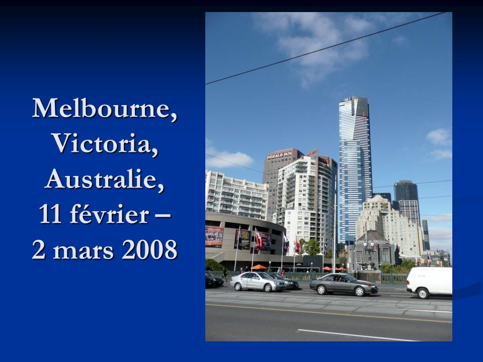 Melbourne, Victoria, Australie, 11 février – 2 mars 2008