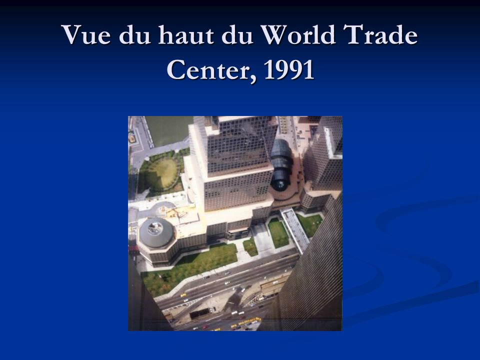 Vue du haut du World Trade Center, 1991