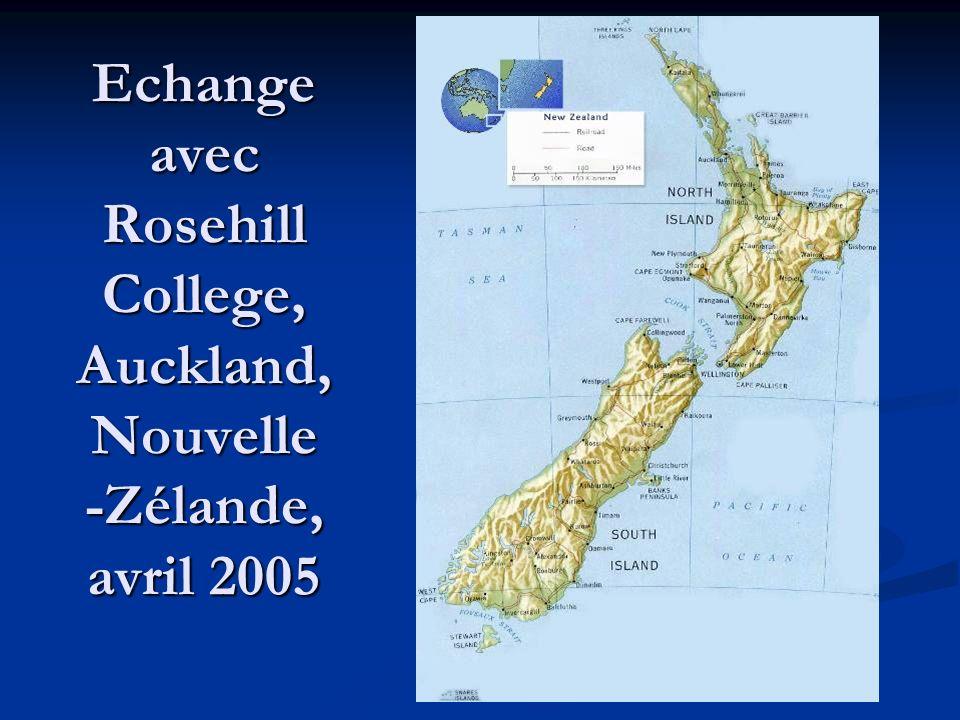 Echange avec Rosehill College, Auckland, Nouvelle -Zélande, avril 2005
