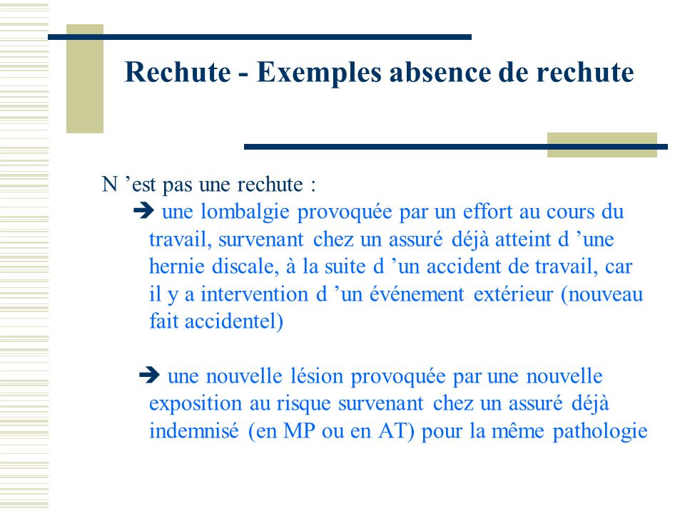 Rechute - Exemples absence de rechute