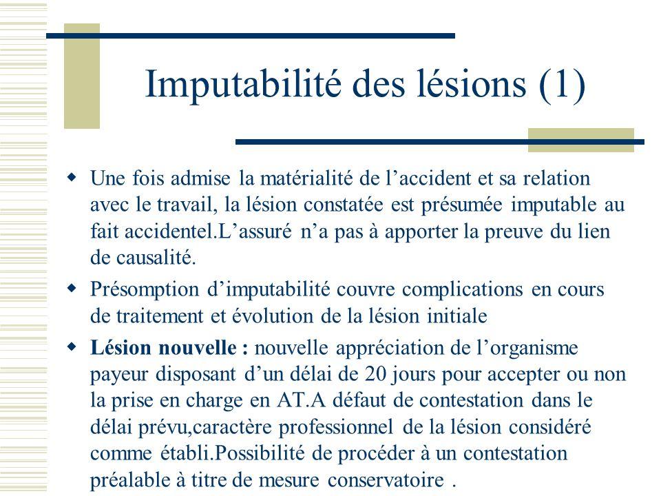 Imputabilité des lésions (1)